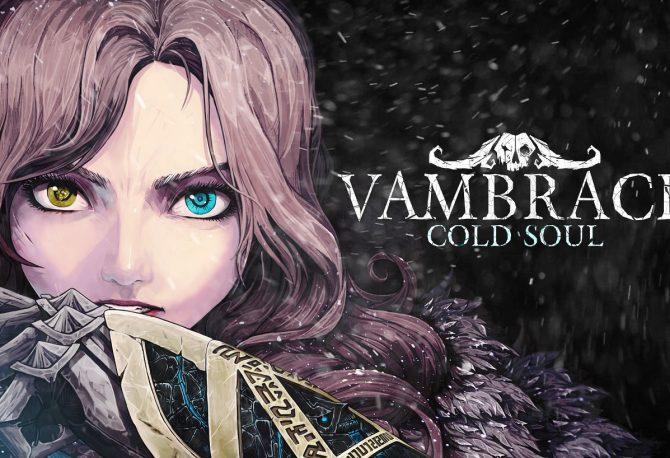 Conheça Vambrace: Cold Soul